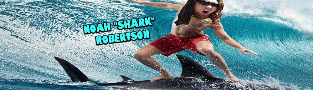 "Noah ""Shark"" Robertson"